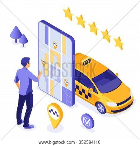 Online Taxi Isometric Concept. Passenger Orders Taxi Using App On Smartphone. Online 24h Service Con