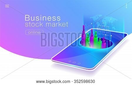 Technology Of The Global Stock Market Business On Mobile Phones..vector Eps10.
