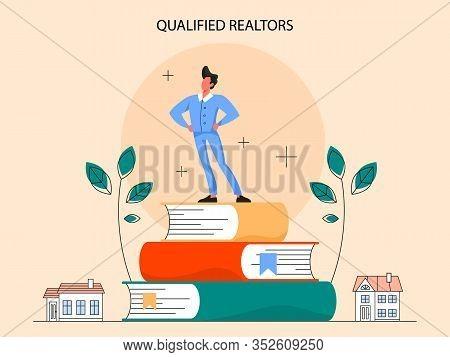 Real Estate Advantage Concept. Qualified Real Estate Agent Or Broker