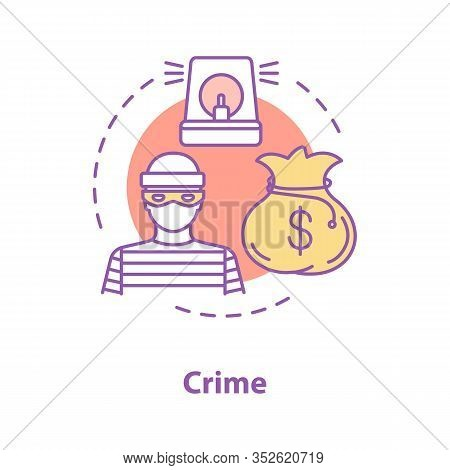 Crime Concept Icon. Offender, Burglar Idea Thin Line Illustration. Robbery. Vector Isolated Outline