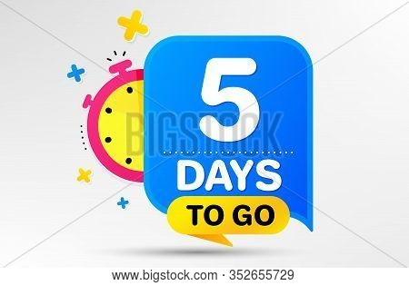 Countdown Left Days Banner With Timer. Five Days Left Icon. 5 Days To Go Sign. Sale Announcement Ban