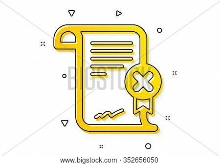 Decline Document Sign. Reject Certificate Icon. Wrong File. Yellow Circles Pattern. Classic Reject C