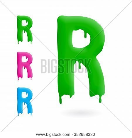 Letter R Logo. Green, Blue And Pink Character With Drips. Dripping Liquid Symbol. Isolated Vector.
