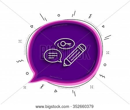 Keywords Line Icon. Chat Bubble With Shadow. Pencil With Key Symbol. Marketing Strategy Sign. Thin L