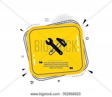 Spanner And Hammer Icon. Quote Speech Bubble. Repair Service Sign. Fix Instruments Symbol. Quotation