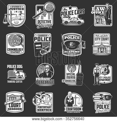 Legislation And Law, Police And Detective Vector Icons, Courtroom And Penitentiary Service. Investig
