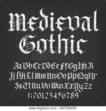 Medieval Gothic Alphabet Font. Old Uppercase And Lowercase Letters, Symbols And Numbers. Stock Vecto