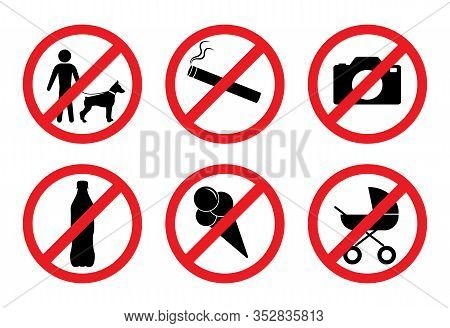 Prohibition Signs. With A Dog Is Impossible. No Smoking. You Can Not Take Pictures. With Alcohol Is