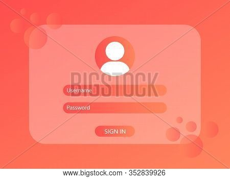 Login And Password To Login. Authorization. Login Design.