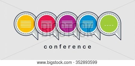 Communication Concept Shown With Speech Bubbles Vector Illustration, Conference Or Briefing, Blog Pu