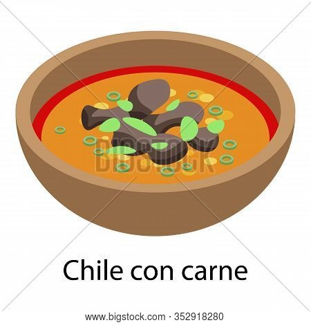 Chile Con Carne Icon. Isometric Of Chile Con Carne Vector Icon For Web Design Isolated On White Back