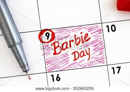 Reminder Barbie Day In Calendar With Red Pen. March 09.