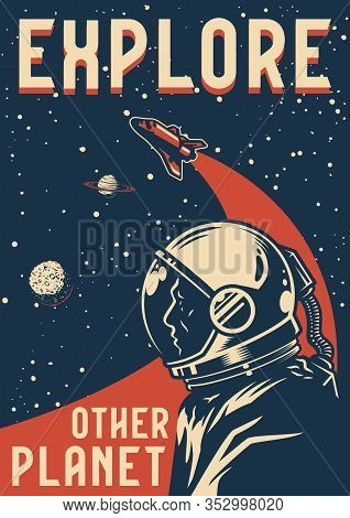 Space Exploration Colorful Poster With Astronaut Flying Shuttle Planets And Stars In Vintage Style V