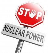 no nuclear power stop radio activity radio active waste from nuclear power plant danger of radiation and risk of contamination by gamma radiation poster