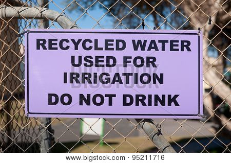 Recycled Water Warning Sign