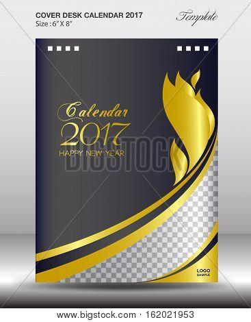 Desk calendar 2017 year Size 6x8 inch vertical, gold Cover design, Business brochure flyer template, advertisement, book