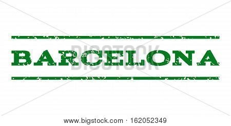 Barcelona watermark stamp. Text caption between horizontal parallel lines with grunge design style. Rubber seal stamp with scratched texture. Vector green color ink imprint on a white background.
