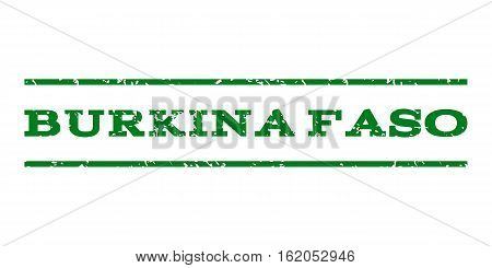 Burkina Faso watermark stamp. Text tag between horizontal parallel lines with grunge design style. Rubber seal stamp with dust texture. Vector green color ink imprint on a white background.