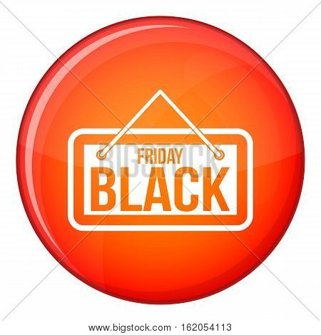 Black Friday signboard icon in red circle isolated on white background vector illustration