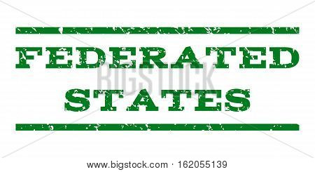 Federated States watermark stamp. Text tag between horizontal parallel lines with grunge design style. Rubber seal stamp with scratched texture. Vector green color ink imprint on a white background.