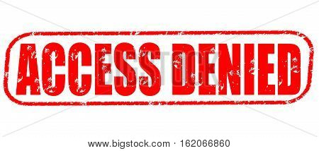 Access denied on the white background, red illustration