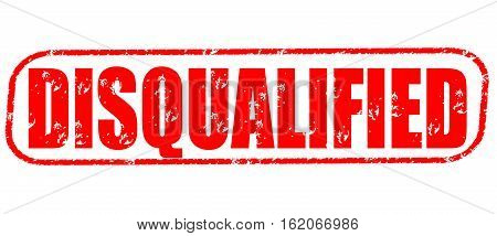 Disqualified on the white background, red illustration