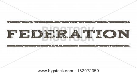 Federation watermark stamp. Text caption between horizontal parallel lines with grunge design style. Rubber seal stamp with unclean texture. Vector grey color ink imprint on a white background.