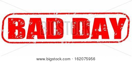 Bad day on the white background, red illustration