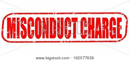 Misconduct charge on the white background, red illustration