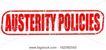 Austerity policies on the white background, red illustration