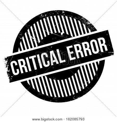 Critical error rubber stamp. Grunge design with dust scratches. Effects can be easily removed for a clean, crisp look. Color is easily changed.