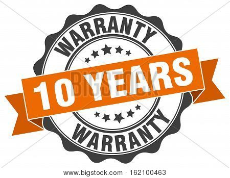 10 years warranty. stamp. sign. seal. round. retro. ribbon poster