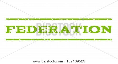 Federation watermark stamp. Text tag between horizontal parallel lines with grunge design style. Rubber seal stamp with dirty texture. Vector eco green color ink imprint on a white background.