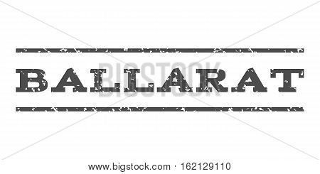 Ballarat watermark stamp. Text tag between horizontal parallel lines with grunge design style. Rubber seal stamp with scratched texture. Vector gray color ink imprint on a white background.