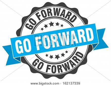 go forward. stamp. sign. seal. round. retro. ribbon