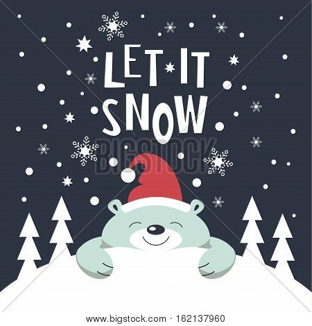 Christmas card. Polar bear with Santa Claus hat on the head is lying on a snowdrift at night. Christmas trees on the snowdrift . Snowflakes falling. The phrase let it snow.