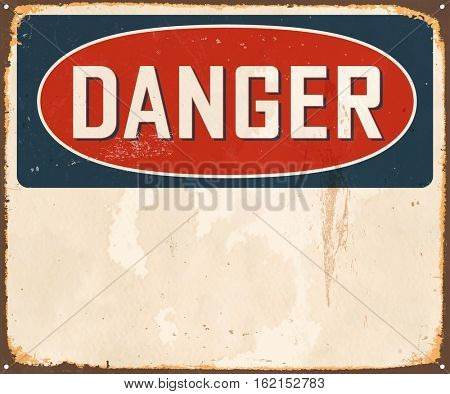Vintage Danger metal sign with room for text or graphics. Vector EPS 10.