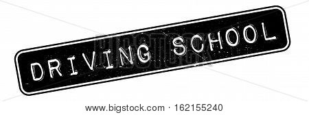 Driving School rubber stamp. Grunge design with dust scratches. Effects can be easily removed for a clean, crisp look. Color is easily changed.