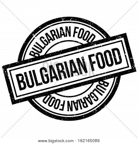 Bulgarian Food rubber stamp. Grunge design with dust scratches. Effects can be easily removed for a clean, crisp look. Color is easily changed.