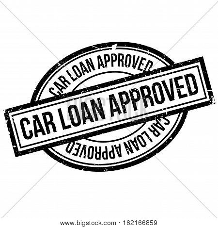 Car Loan Approved rubber stamp. Grunge design with dust scratches. Effects can be easily removed for a clean, crisp look. Color is easily changed.