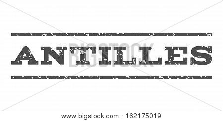 Antilles watermark stamp. Text tag between horizontal parallel lines with grunge design style. Rubber seal stamp with dirty texture. Vector gray color ink imprint on a white background.