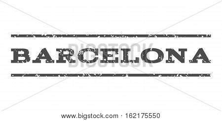 Barcelona watermark stamp. Text tag between horizontal parallel lines with grunge design style. Rubber seal stamp with scratched texture. Vector gray color ink imprint on a white background.
