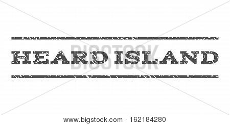 Heard Island watermark stamp. Text caption between horizontal parallel lines with grunge design style. Rubber seal stamp with scratched texture. Vector gray color ink imprint on a white background.