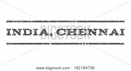 India, Chennai watermark stamp. Text tag between horizontal parallel lines with grunge design style. Rubber seal stamp with scratched texture. Vector gray color ink imprint on a white background.