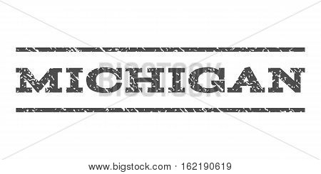 Michigan watermark stamp. Text tag between horizontal parallel lines with grunge design style. Rubber seal stamp with dust texture. Vector gray color ink imprint on a white background.