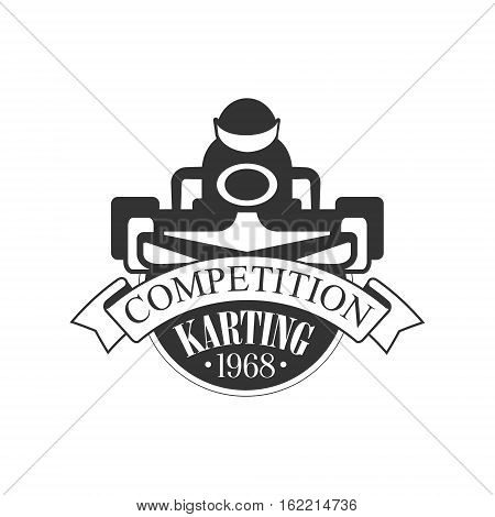 Karting Club Competition Black And White Logo Design Template With Rider In Kart Silhouette. Monochrome Vector Promo Emblem With Text And Fast Car Print.