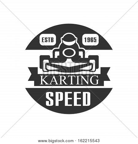 Karting Club Speed Racing Black And White Logo Design Template With Rider In Kart Silhouette. Monochrome Vector Promo Emblem With Text And Fast Car Print.