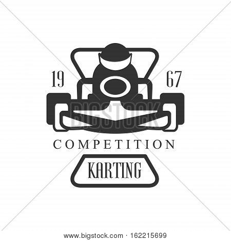 Karting Club Racing Competition Black And White Logo Design Template With Rider In Kart Silhouette. Monochrome Vector Promo Emblem With Text And Fast Car Print.