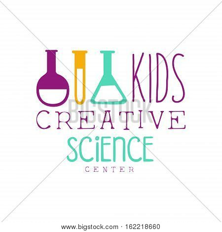 Kids Creative Class Template Promotional Logo With Test Tubes Symbols Of Science and Creativity. Children Artistic Development Center Colorful Promo Advertisement Sign With Text.