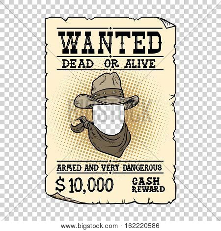 Western ad wanted dead or alive, pop art retro vector illustration. Transparent background